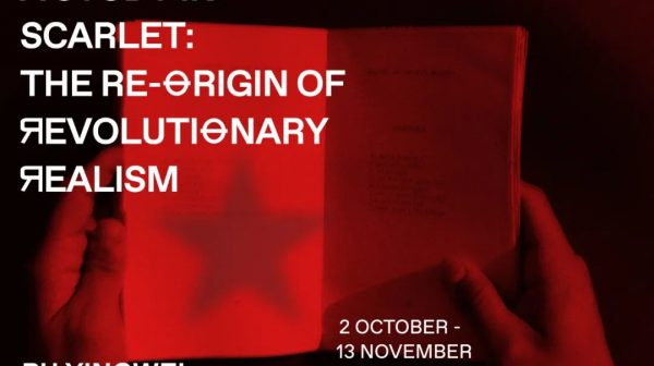 PU YINGWEI  |  A STUDY IN SCARLET: THE RE-ORIGIN OF REVOLUTIONARY REALISM  |  Lower Ground Floor MAMOTH, London